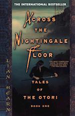 Across the Nightingale Floor af Lian Hearn
