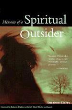 Memoirs of a Spiritual Outsider
