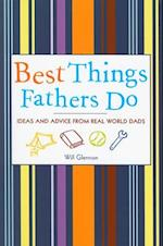 Best Things Fathers Do