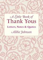 A Little Book of Thank Yous (Little Book Of Conari Press)