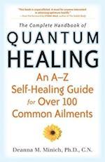 The Complete Handbook of Quantum Healing af Deanna M. Minich