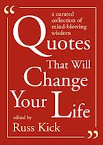 Quotes That Will Change Your Life