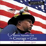 America, September 11th, the Courage to Give (Call to Action Book)