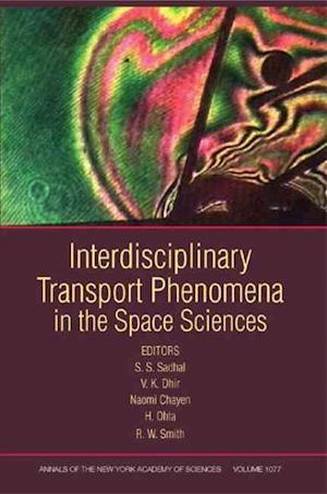 Interdisciplinary Transport Phenomena in the Space Sciences, Volume 1077