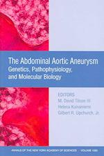 The Abdominal Aortic Aneurysm (Annals of the New York Academy of Sciences)