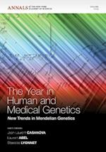 The Year in Human and Medical Genetics (Annals of the New York Academy of Sciences)