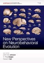 New Studies in Neurobehavioral Evolution (Annals of the New York Academy of Sciences)