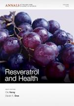 Resveratrol and Health (Annals of the New York Academy of Sciences)