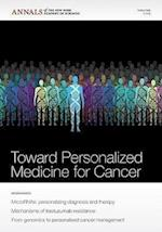 Towards Personalized Medicine for Cancer (Annals of the New York Academy of Sciences)