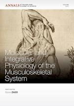 Molecular and Integrative Physiology of the Musculoskeletal System (Annals of the New York Academy of Sciences)