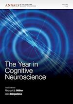 The Year in Cognitive Neuroscience (Annals of the New York Academy of Sciences)
