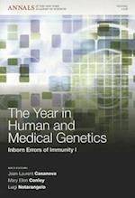 The Year in Human and Medical Genetics (Annals of the New York Academy of Sciences, nr. 1)