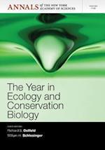 The Year in Ecology and Conservation Biology (Annals of the New York Academy of Sciences)