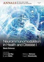 Neuroimunomodulation in Health and Disease I (Annals of the New York Academy of Sciences)