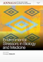 Environmental Stressors in Biology and Medicine, Volume 1259 (Annals of the New York Academy of Sciences)