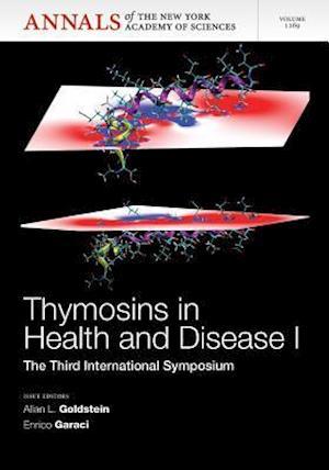 Thymosins in Health and Disease I