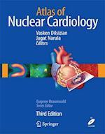 Atlas of Nuclear Cardiology af Vasken Dilsizian, Jagat Narula, Eugene Braunwald