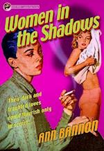 Women in the Shadows (Lesbian Pulp Fiction)