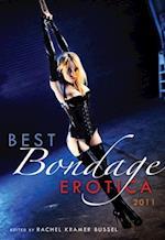 Best Bondage Erotica 2011 af Rachel Kramer Bussel