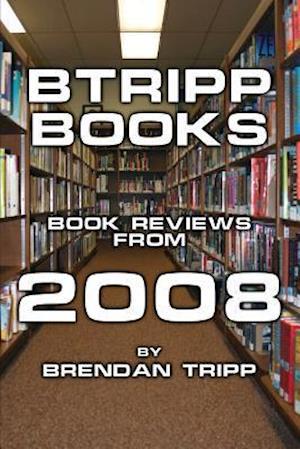 Bog, paperback Btripp Books - 2008 af Brendan Tripp