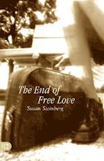 The End of Free Love af Susan Steinberg