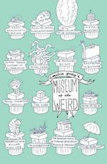 Amelia Gray's Museum of the Weird