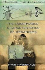 The Observable Characteristics of Organisms af Ryan Macdonald