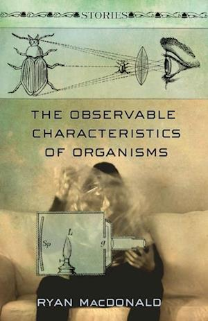 Observable Characteristics of Organisms af Ryan Macdonald