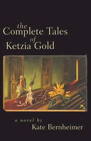 Complete Tales of Ketzia Gold