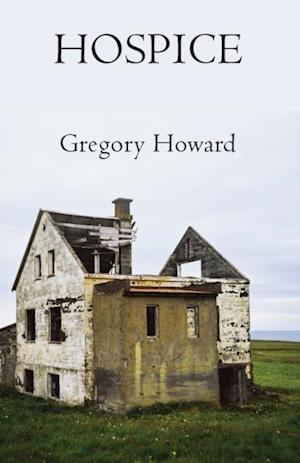 Hospice af Gregory Howard