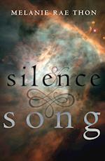 Silence and Song af Melanie Rae Thon