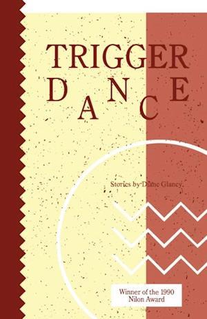 Trigger Dance af Diane Glancy