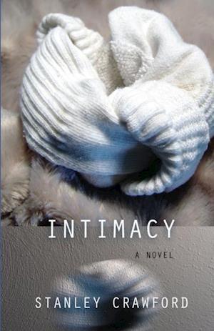 Intimacy af Stanley Crawford