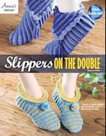 Slippers on the Double