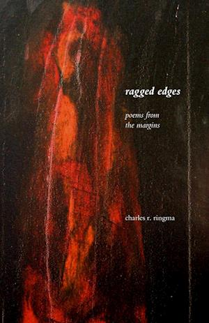 Ragged Edges: Poems from the Margins