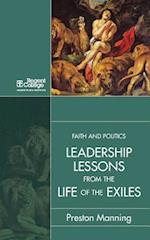 Leadership Lessons from the Life of the Exiles af Preston Manning