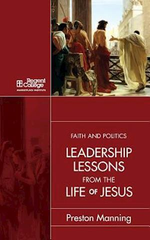 Leadership Lessons from the Public Life of Jesus