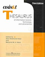 ASIS & T Thesaurus of Information Science, Technology, And Librarianship (Asis&t Monograph Series)