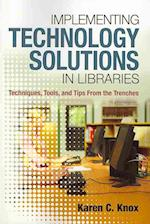 Implementing Technology Solutions in Libraries