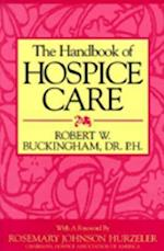 The Handbook of Hospice Care