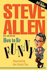 How to Be Funny af Steve Allen