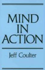 The Mind in Action af Jeff Coulter