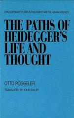 The Paths of Heidegger's Life and Thought af Otto Poggeler
