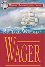 Wager (Mariners Library Fiction Classic)