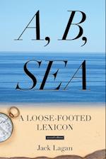 A, B, Sea