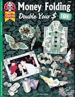 Money Folding 101