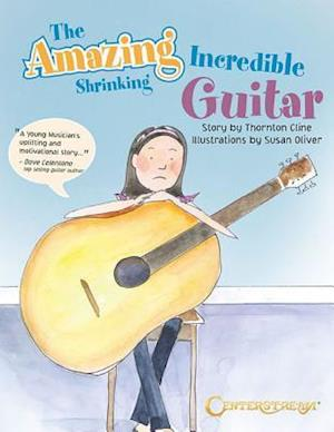 Bog, paperback The Amazing Incredible Shrinking Guitar af Thornton Cline