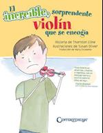 The Amazing Incredible Shrinking Violin - Spanish Edition