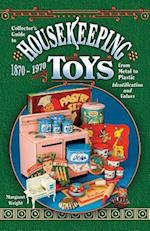 Housekeeping Toys 1870-1970 (Collector's Guide)