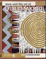 Men and the Art of Quiltmaking af Joe Cunningham